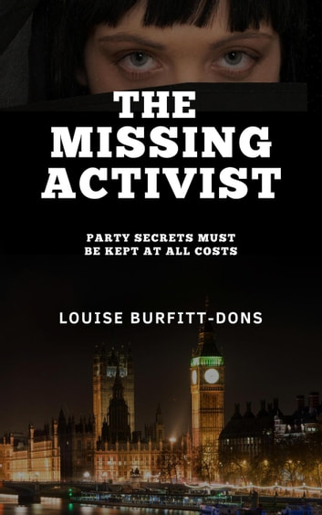 The Missing Activist ebook by Louise Burfitt-Dons