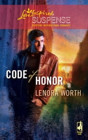 Code of Honor ebook by Lenora Worth