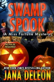 Swamp Spook ebook by Jana DeLeon