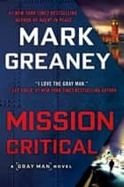 Mission Critical ebooks by Mark Greaney