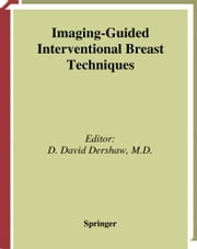 Imaging-Guided Interventional Breast Techniques ebook by D.D. Dershaw, David D. Dershaw