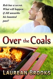 Over the Coals ebook by Laurean Brooks