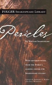 Pericles ebook by William Shakespeare, Dr. Barbara A. Mowat, Paul Werstine,...