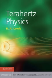 Terahertz Physics ebook by R. A. Lewis