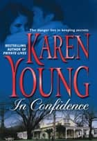 In Confidence ebook by Karen Young