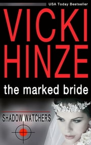 The Marked Bride ebook by Vicki Hinze