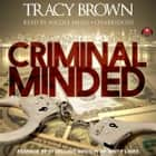 Criminal Minded - A Novel audiobook by