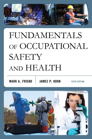 Fundamentals of occupational safety and health ebook by mark a fundamentals of occupational safety and health ebook by mark a friendjames p fandeluxe Image collections