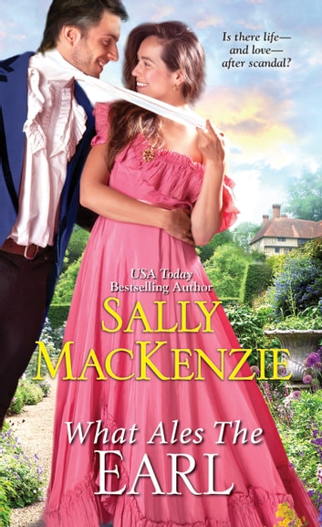 What Ales the Earl ebook by Sally MacKenzie