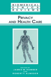 Privacy and Health Care ebook by James M. Humber,Robert F. Almeder