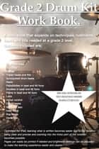Grade 2 drum kit work book ebook by James Packer