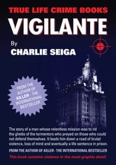 Vigilante ebook by Charlie Seiga