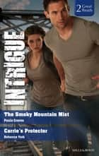 The Smoky Mountain Mist/Carrie's Protector ebook by Rebecca York, PAULA GRAVES