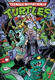 Teenage Mutant Ninja Turtles: Adventures Vol. 7 ebook by Clarrain,Dean; Brammer,Doug; Brown,Ryan; Allan,Chris; Ho,Garret; Lawson,Jim; Mitchroney,Ken; Lavigne,Steve