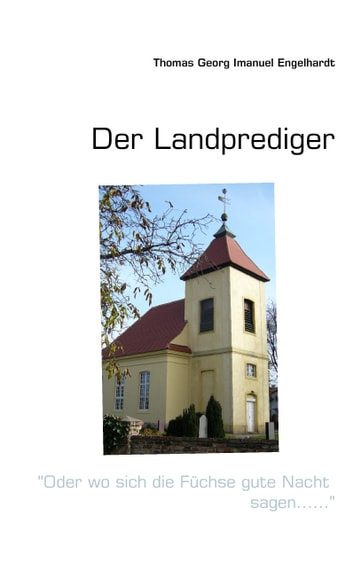 Der Landprediger eBook by Thomas Georg Imanuel Engelhardt