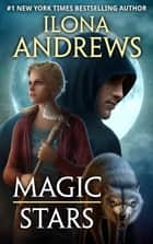 Magic Stars eBook by Ilona Andrews