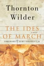 The Ides of March ebook by Thornton Wilder