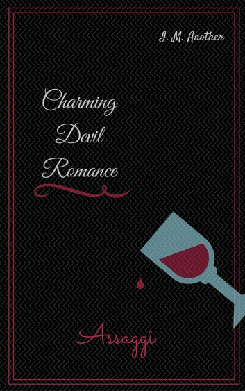 Charming Devil Romance - Assaggi ebook by I. M. Another