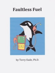 Faultless Fuel ebook by Terry Eade