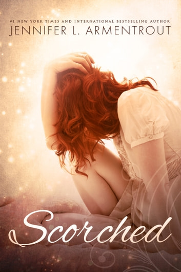 Scorched ebook by J. Lynn,Jennifer L. Armentrout