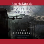 Rogue Protocol audiobook by Martha Wells