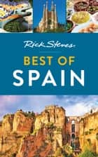 Rick Steves Best of Spain ebook by Rick Steves