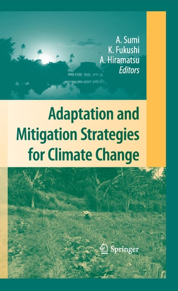 Adaptation and Mitigation Strategies for Climate Change ebook by