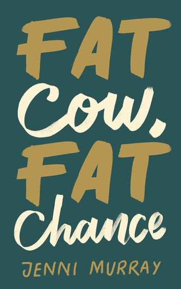 Fat Cow, Fat Chance - How I Took Control of the Battle With Obesity ebook by Jenni Murray
