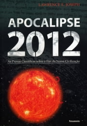 Apocalipse 2012 ebook by Lawrence E. Joseph