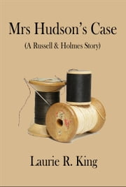 Mrs Hudson's Case ebook by Laurie R. King