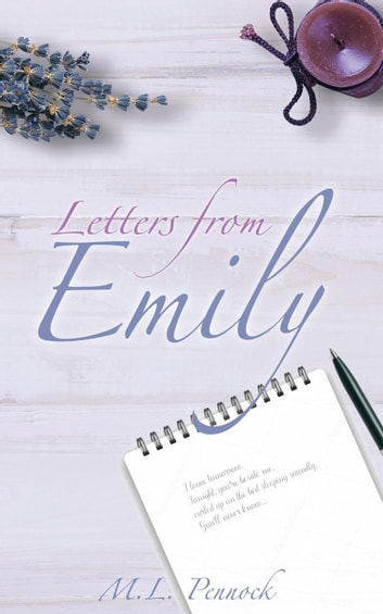 Letters from Emily - To Have, #4 ebook by M.L. Pennock