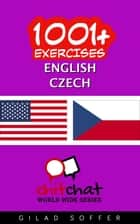 1001+ Exercises English - Czech ebook by Gilad Soffer
