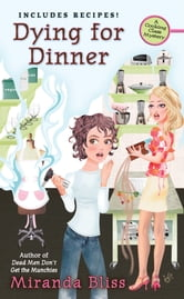 Dying for Dinner ebook by Miranda Bliss