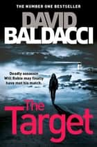 The Target: A Will Robie Novel 3 ebook by