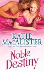 Noble Destiny ebook by Katie MacAlister