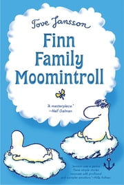 Finn Family Moomintroll ebook by Tove Jansson,Tove Jansson,Elizabeth Portch