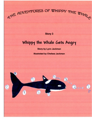 Whippy the Whale Gets Angry ebook by Lynn Jackman
