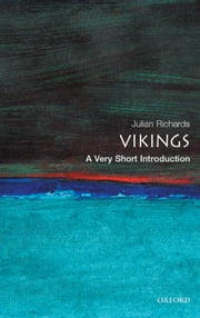 The Vikings: A Very Short Introduction ebook by Julian D. Richards