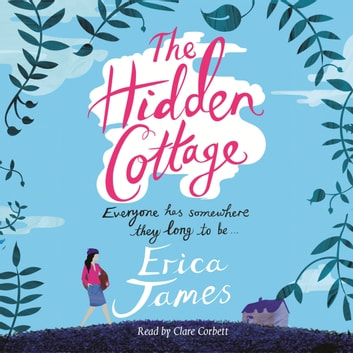 The Hidden Cottage audiobook by Erica James