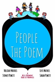 People: The Poem - A Miss Harmony Book of Manners, #1 ebook by Holiday Mathis