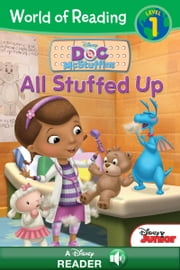 World of Reading Doc McStuffins: All Stuffed Up - A Disney Reader with Audio (Level 1) ebook by Disney Book Group