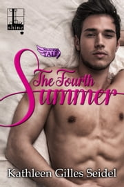 The Fourth Summer ebook by Kathleen Gilles Seidel