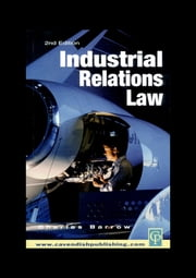 Industrial Relations Law ebook by Charles Barrow