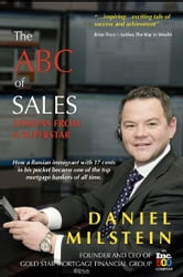 The ABC of Sales - Lessons from a Superstar ebook by Daniel Milstein