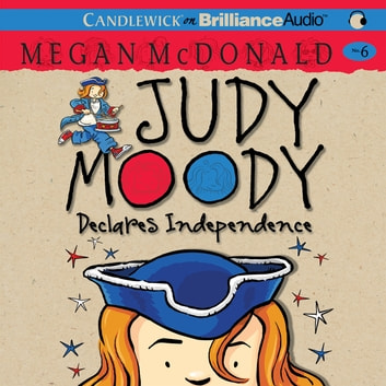 Judy Moody Declares Independence audiobook by Megan McDonald