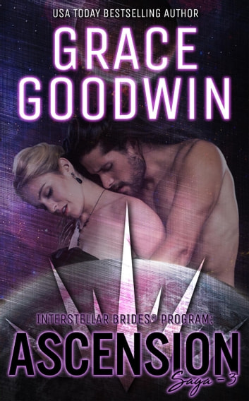 Ascension Saga: 3 ebook by Grace Goodwin