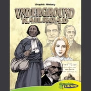 Underground Railroad audiobook by Rod Espinosa