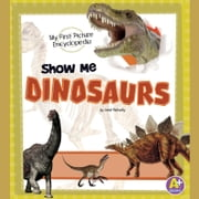 Show Me Dinosaurs - My First Picture Encyclopedia audiobook by Janet Riehecky