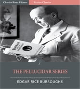 The Pellucidar Series: Volumes 1-2 (Illustrated Edition) ebook by Edgar Rice Burroughs