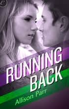 Running Back ebook by Allison Parr